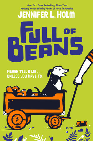 Book cover of Full of Beans by Jennifer L. Holm